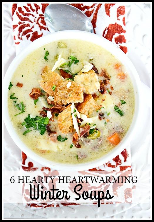 6 HEARTY HEARTWARMING WINTER SOUPS-A mini cookbook of great savory flavors-stonegableblog