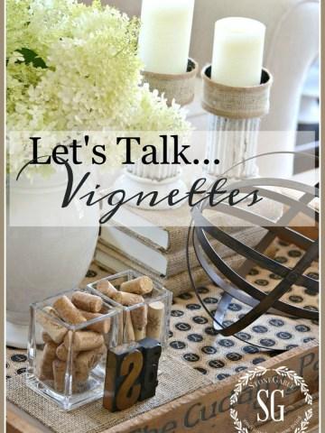 LET'S TALK VIGNETTES!