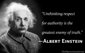 unthinking-respect-for-authority-is-the-greatest-enemy-of-truth