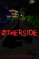 Otherside By Aaron Dennis