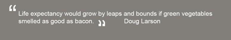 Doug Larsen quote
