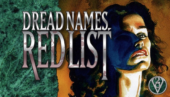 v20-dread-names-red-list-world-of-darkness-teaser-708x404