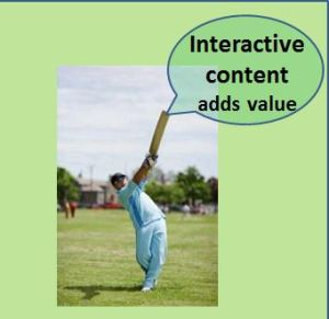 Interactive content adds greater value