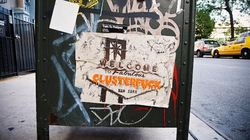 welcome to fabulous clusterfuck new york, street art found in NYC