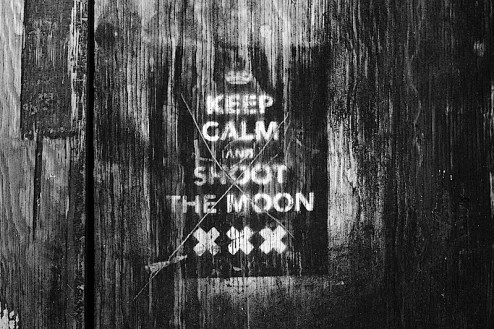 keep calm and shoot the moon