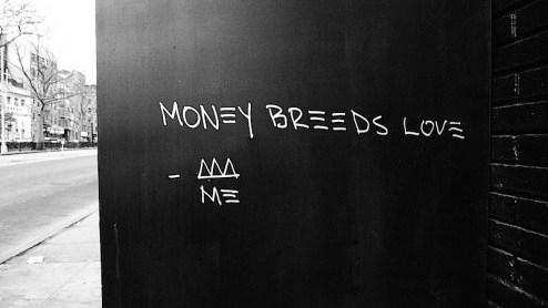 money breeds love graffiti found in nyc