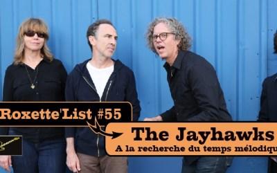 Roxette'List #55 : Gary Louris / The Jayhawks