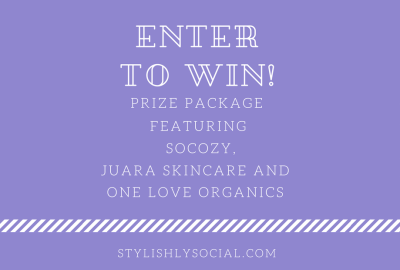Giveaway Featuring SoCozy, Juara Skincare and One Love Organics