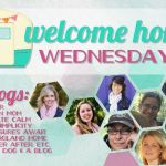 Welcome Home Wednesdays #52