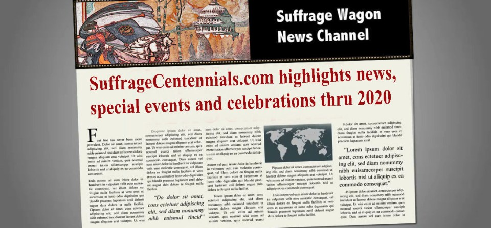 Suffrage Centennials has been publishing since 2013!