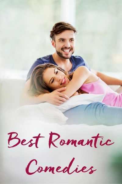60 Best Romantic Comedies