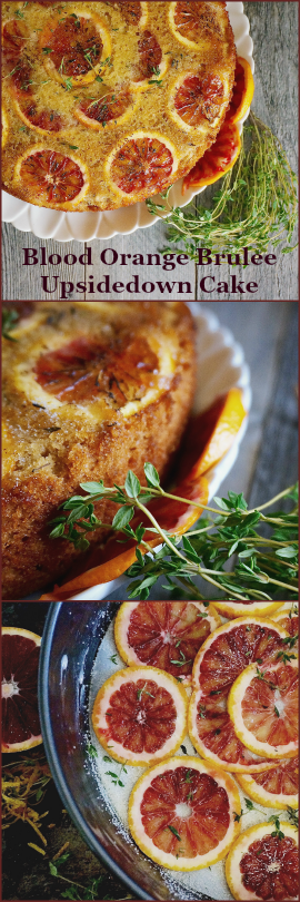 Blood Orange Brûlée Upside-down Cake | Suitcase Foodist