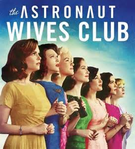 Astronauts Wives Club: Summer TV Series to Binge Watch in 2016