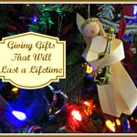 Giving Gifts that Will Last a Lifetime