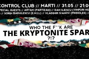 The Kryptonite Sparks concert Control CLub