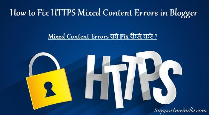 Blogspot Blog Me HTTPS Mixed Content Errors Issue Ko Fix Kaise Kare