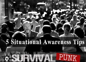 Situational Awareness tips