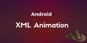 android xml animation