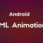 Android XML Animation Resources and AnimationListener Tutorial