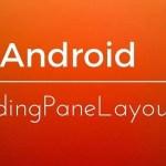 Android SlidingPaneLayout: Tutorial
