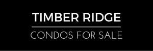 Timber Ridge Condos for Sale