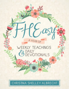 FHEasy: A Year of Weekly Teachings & Daily Devotionals
