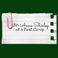 An Anne Shirley of a First Co-op