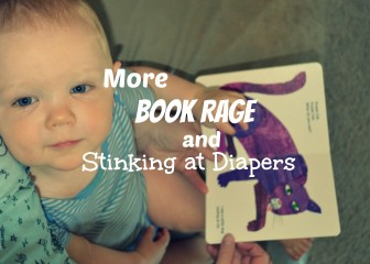 SQT {12}: More Book Rage and Stinking at Diapers