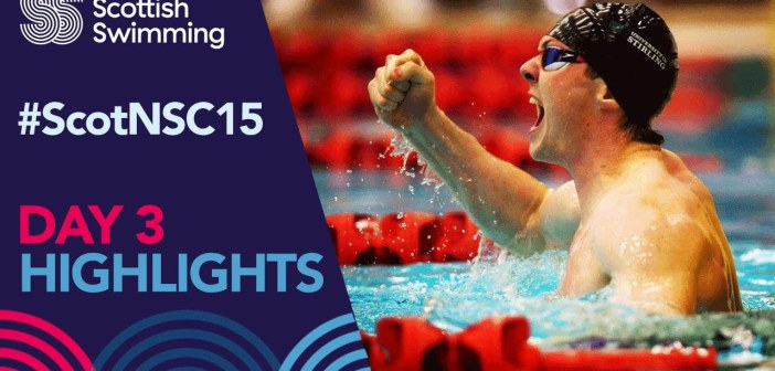 Scottish National Swimming Championships 2016 – Day 3 Highlights