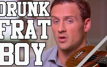 Drunk Frat Boy – Ryan Lochte's Fake Robbery Gets Songified