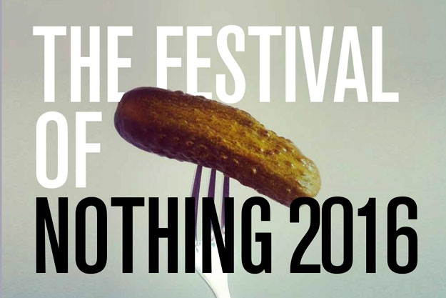 The Festival of Nothing