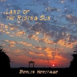 Berlin Heritage Land Of The Rising Sun