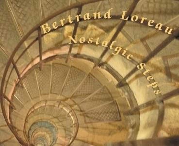 bertrand-loreau-nostalgic-steps