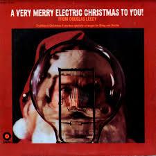 a-very-merry-electric-christmas-to-you-douglass-leedy