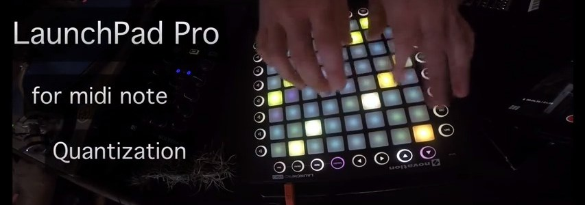 Stagecraft_Software_Launchpad_Pro_hack_quantizing_MIDI