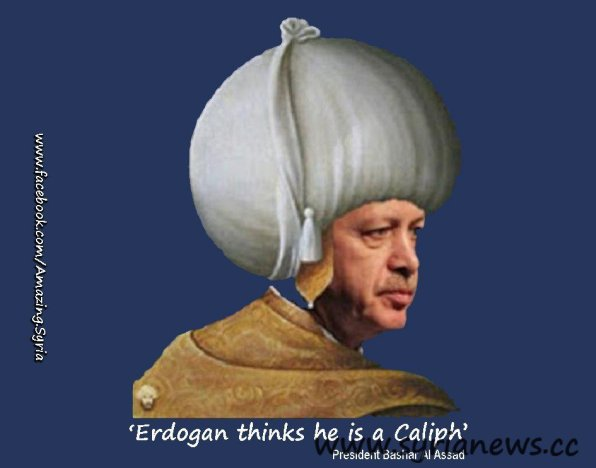 'Erdoğan thinks he's a Muslim Caliph' President Assad