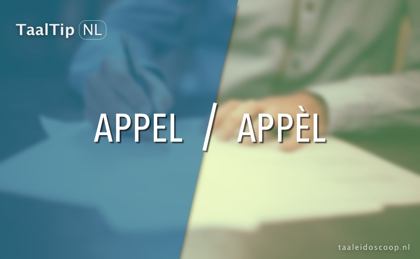 Appel vs. appèl