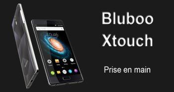 Bluboo Xtouch Test et Prise en Main