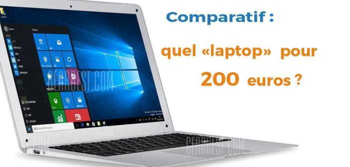 Quel ordinateur portable chinois  peut-on acheter  avec 200 euros?