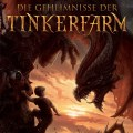 Die Geheimnisse der Tinkerfarm by Tad Williams and Deborah Beale