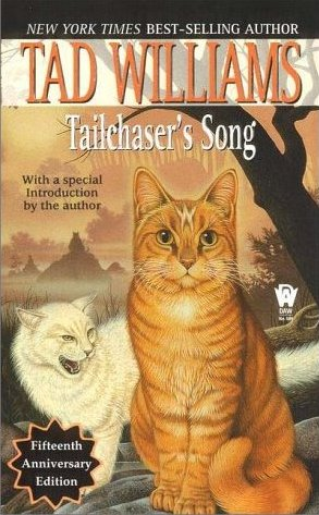 Tailchaser&#039;s Song by Tad Williams