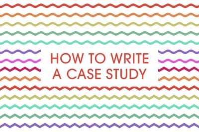 How to write a case study - a quick and easy guide - Talented Ladies Club