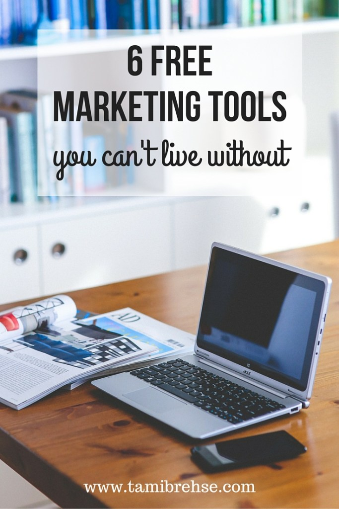 6 marketing tools you can't live without