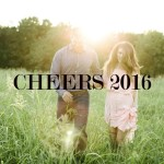 Cheers to 2016