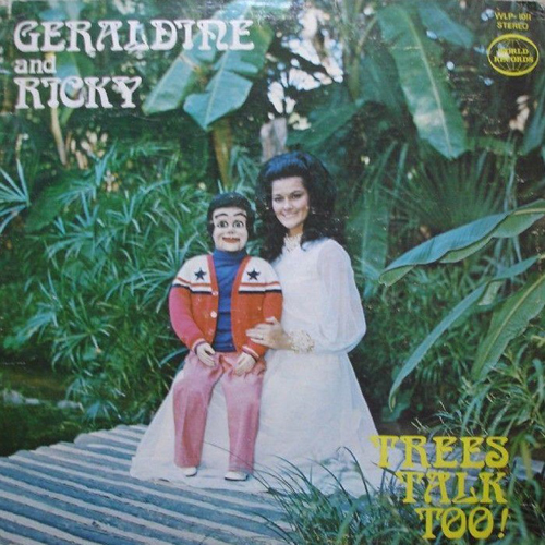 Geraldine & Ricky, ventriloquist albums, records, Worst Album Covers, I mean really bad album covers. Horrible album covers funny album covers classic vinyl lps funny pictures, funny album covers, strange album covers, bizarre rock albums gospel country albums, disco albums rap albums