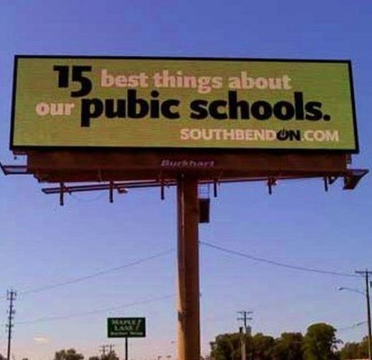 South Bend Pubic Schools Indianana IN Funny Signs Funny Names Town Names Street Signs Lost in Translation Bad English Sexual Innuendos Worst Bad Tattoos Crazy Strange