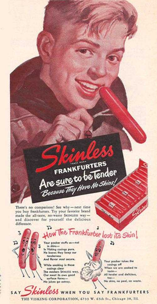 Skinless Hotdogs – Strange Weird Vintage Products & Ads