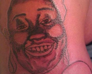 Be a clown, Be a clown... – The Worst Tattoos, The Ugliest Regrets, too.