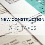 New Construction and Taxes