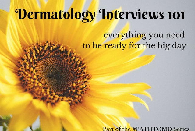 Dermatology interviews